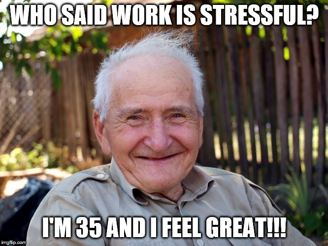 Workplace stress ages us